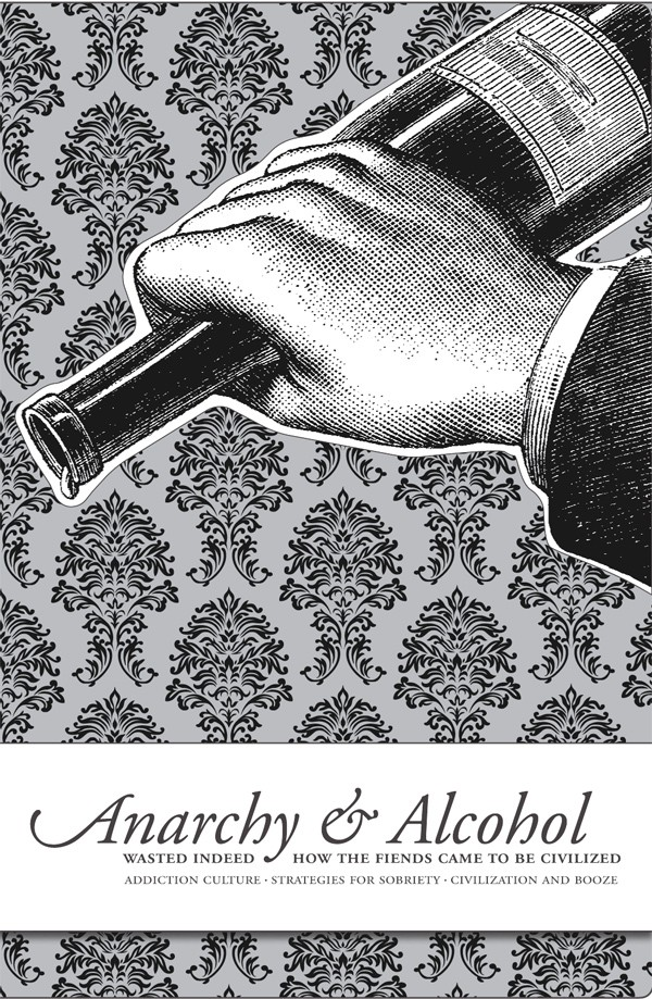 Anarchy and Alcohol