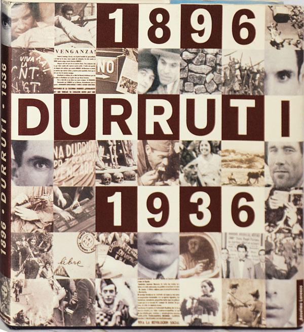 Durruti 1896 - 1936