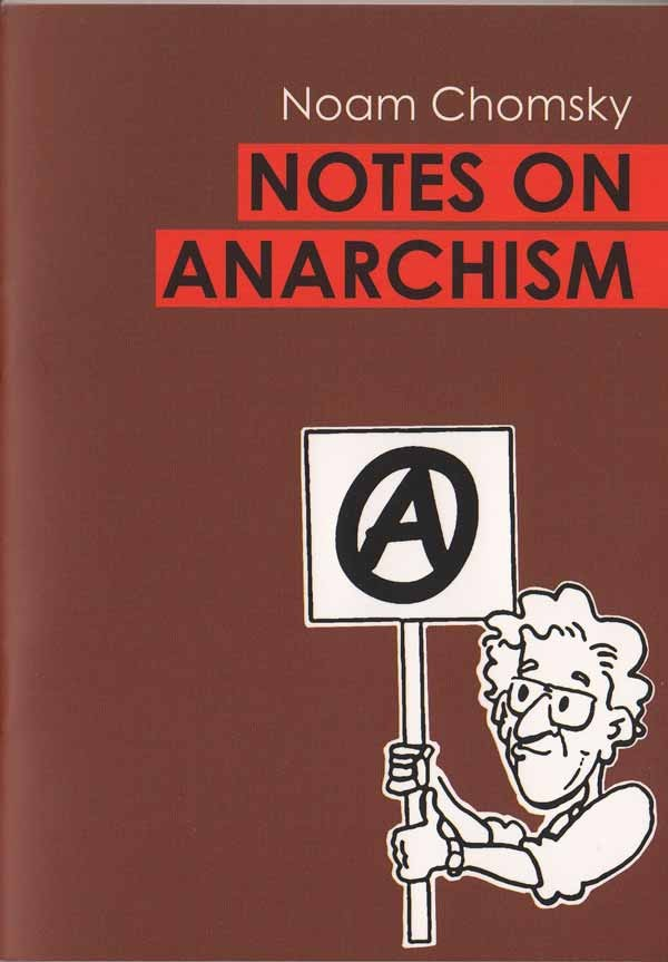 Notes on Anarchism Chomo